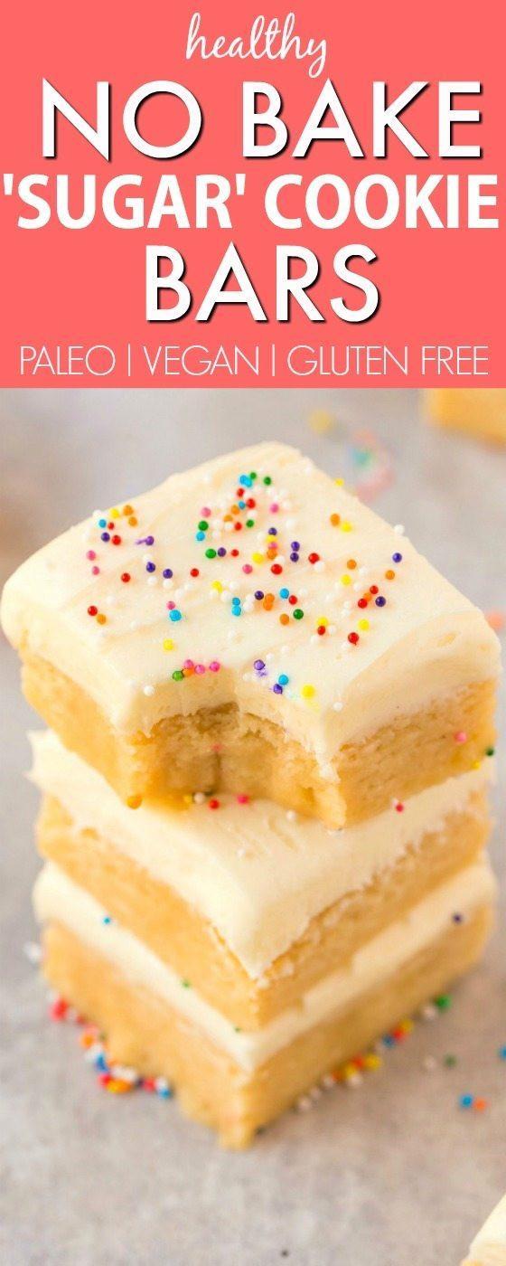 Healthy No Bake Cookies Sugar Free  Healthy No Bake Sugar Cookie Bars Paleo Vegan Gluten Free