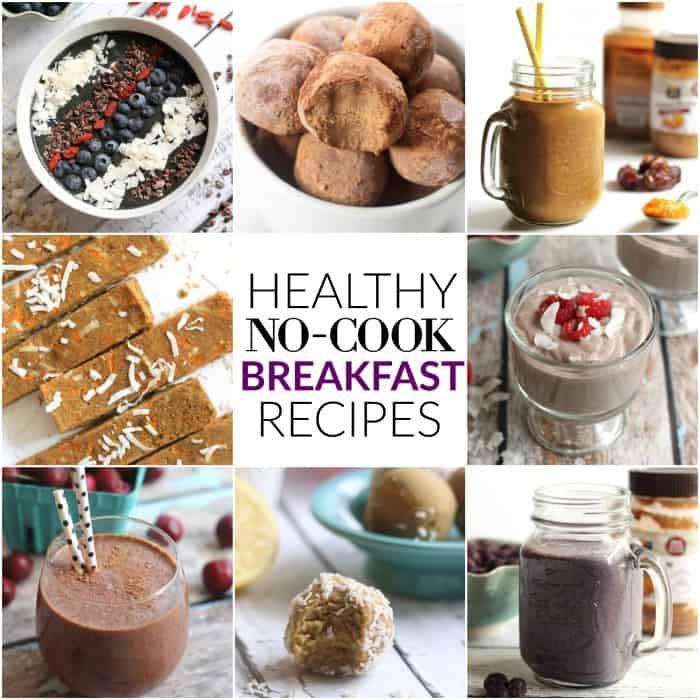 Healthy No Cook Breakfast  Healthy Vegan No Cook Breakfast Recipes