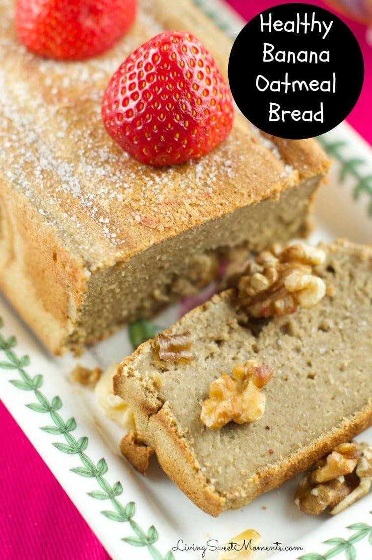 Healthy Oatmeal Banana Bread  Healthy Banana Oatmeal Bread No flour no sugar Living