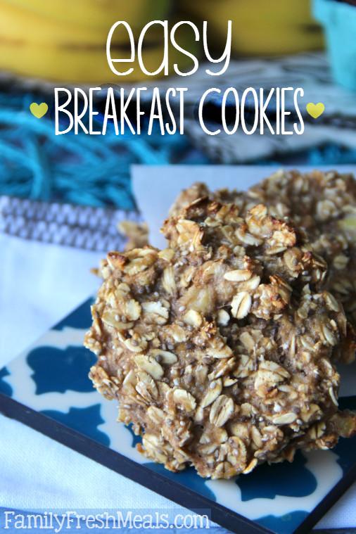 Healthy Oatmeal Breakfast Cookies  Healthy Oatmeal Breakfast Cookies Family Fresh Meals