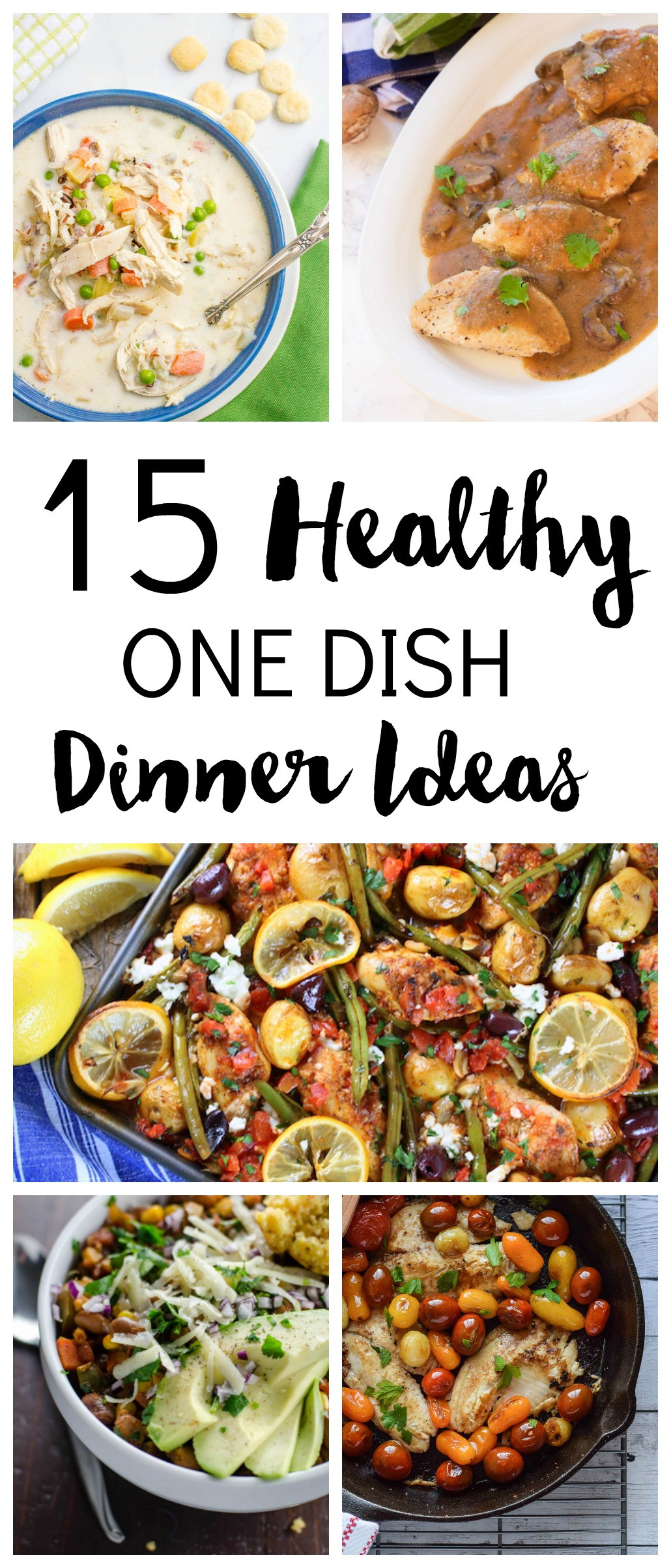 Healthy One Dish Dinners  15 Healthy e Dish Dinner Ideas
