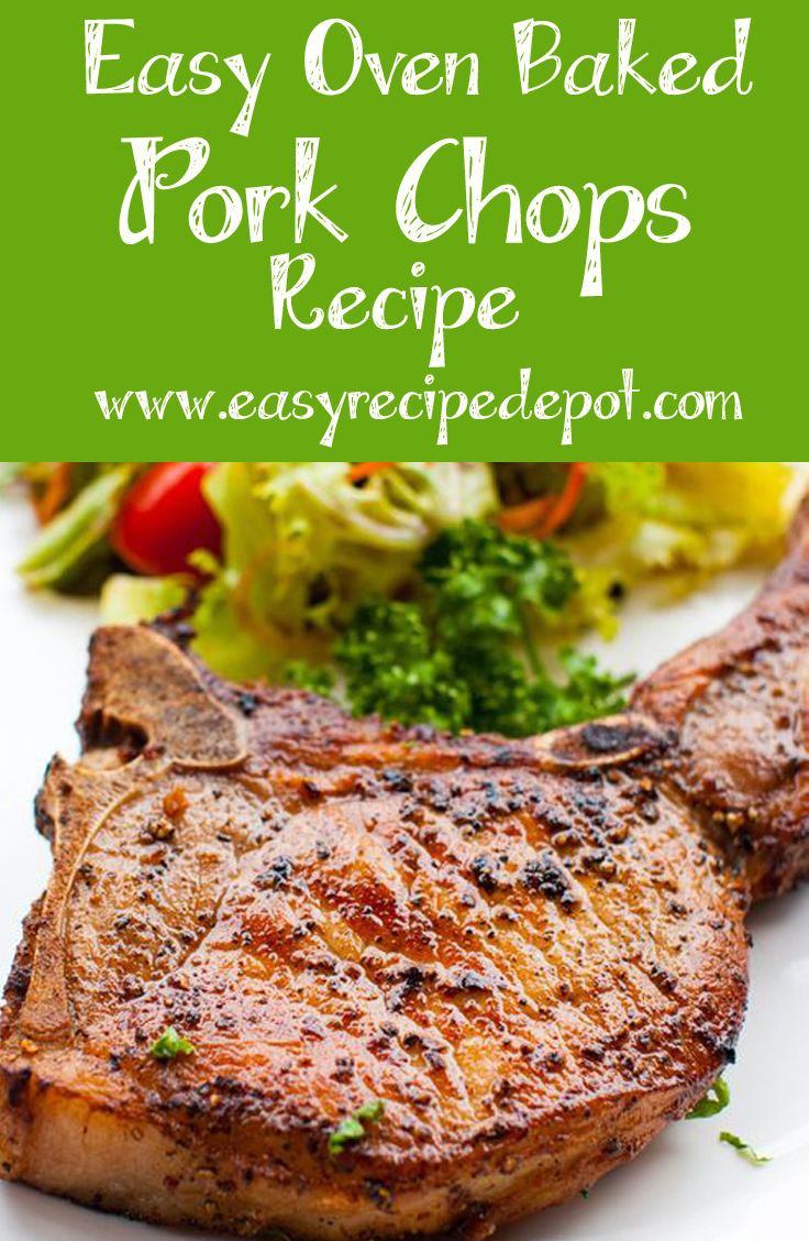 Healthy Oven Baked Pork Chops  Easy Oven Baked Pork Chops bone in Recipe