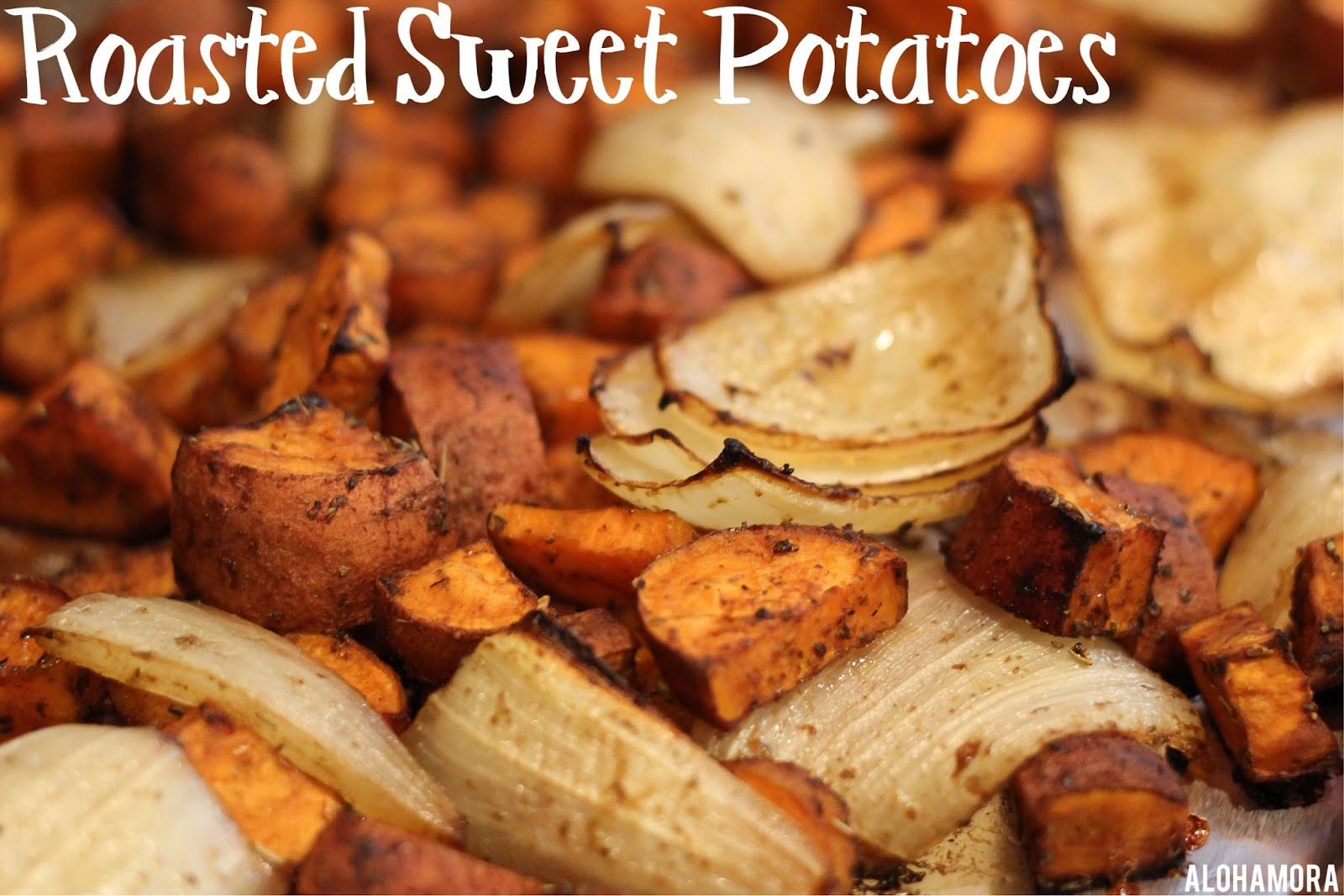 Healthy Oven Roasted Sweet Potatoes  Alohamora Open a Book The BEST Roasted Sweet Potatoes