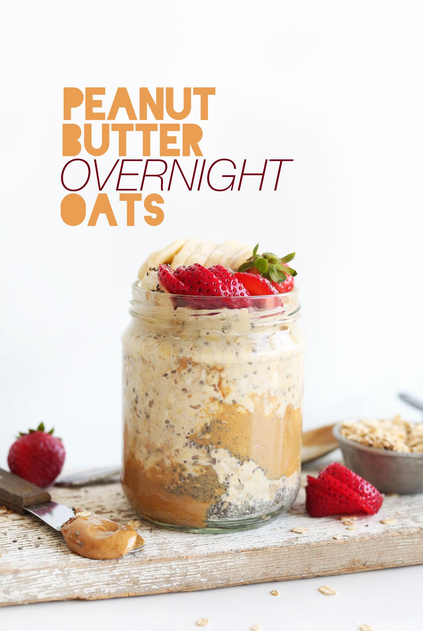 Healthy Overnight Oats Recipe  Peanut Butter Overnight Oatmeal