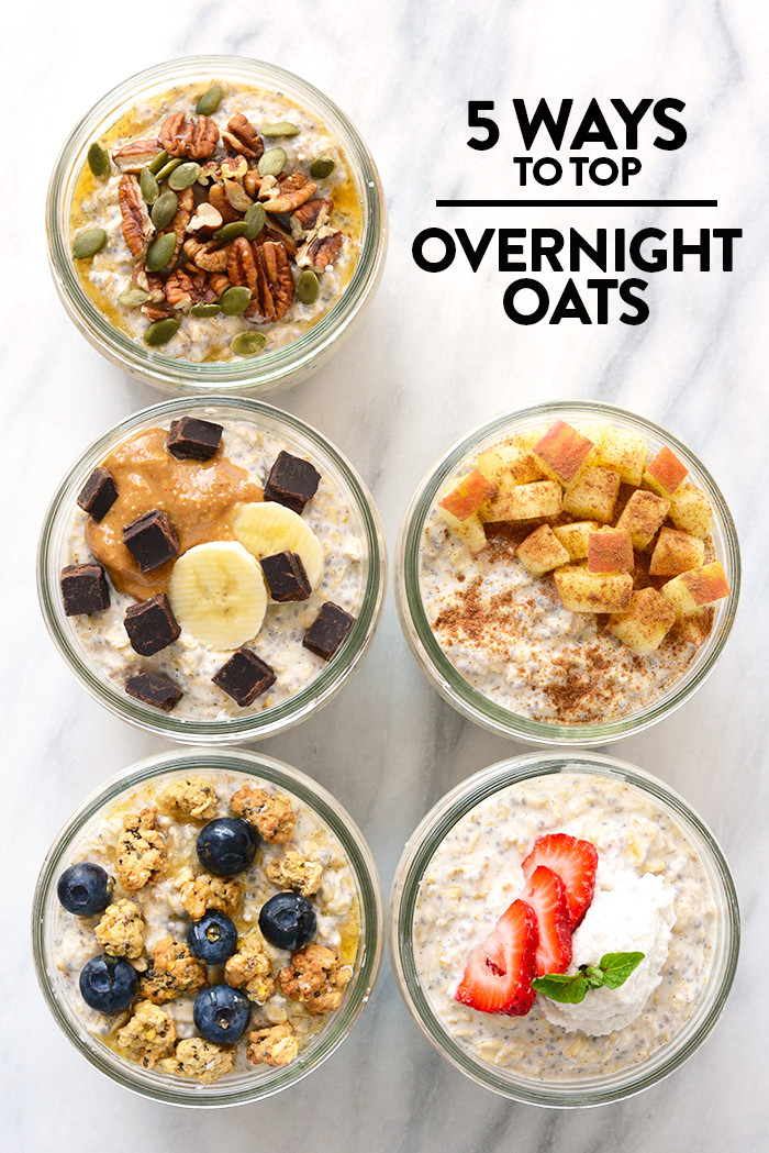 Healthy Overnight Oats Recipe  5 Ways to Top Your Overnight Oats Vanilla Bean Overnight