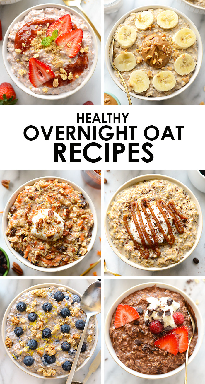Healthy Overnight Oats Recipes  Nutrition Packed Oatmeal Recipes that Will Make You Swoon