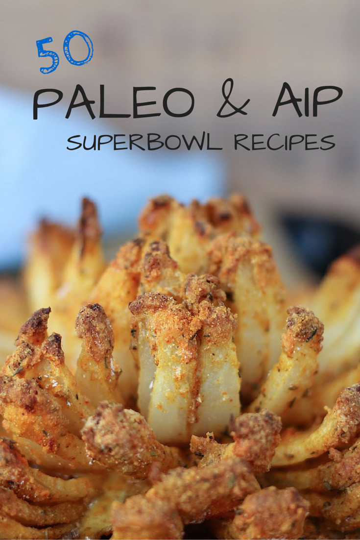 Healthy Paleo Snacks  50 Paleo & AIP Superbowl Recipes
