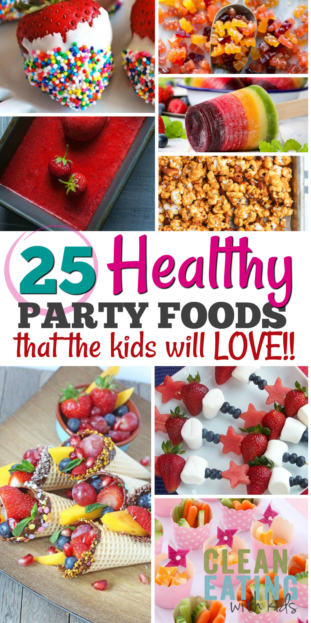 Healthy Party Snacks For Kids  25 Healthy Birthday Party Food Ideas Clean Eating with kids