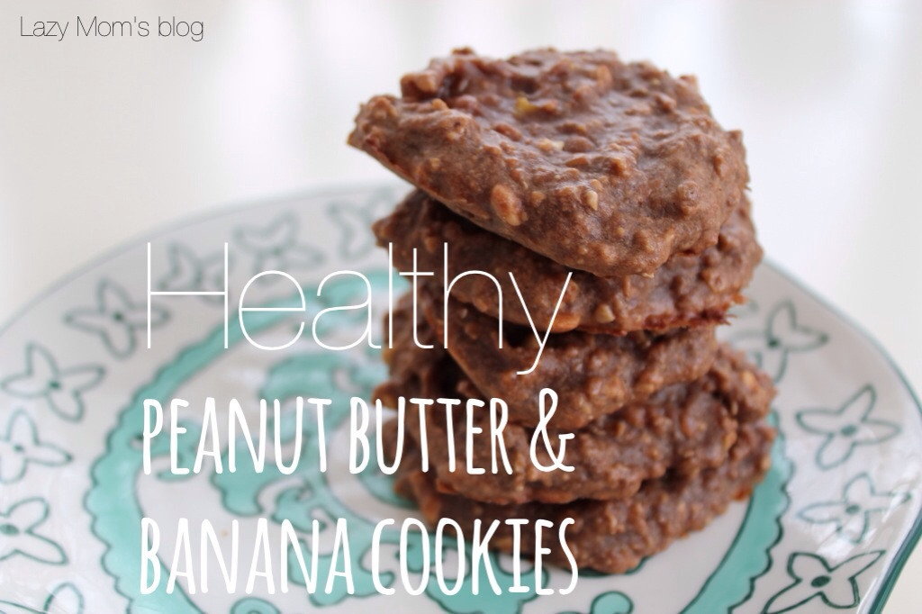 Healthy Peanut Butter Banana Cookies  Healthy peanut butter & banana cookies Lazy Mom s blog
