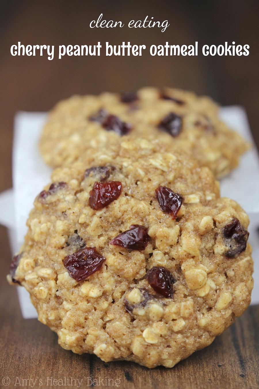 Healthy Peanut Butter Oatmeal Cookies  Cherry Peanut Butter Oatmeal Cookies