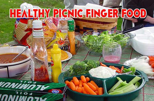 Healthy Picnic Snacks  Healthy Picnic Finger Foods For Kids And Adults