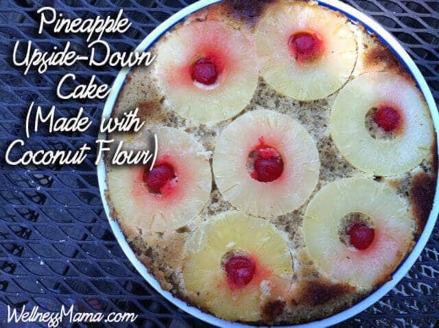 Healthy Pineapple Upside Down Cake  Grain Free Pineapple Upside Down Cake Recipe