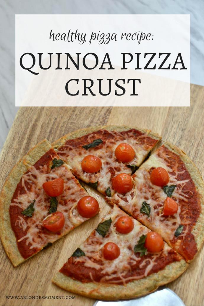 Healthy Pizza Dough Recipe  Healthy Pizza Recipe Quinoa Crust A Blonde s Moment