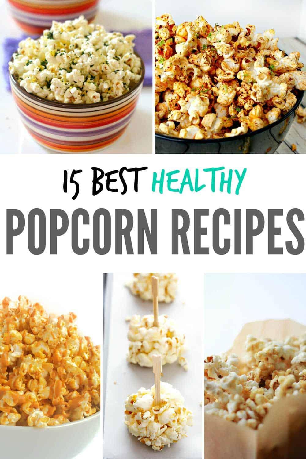 Healthy Popcorn Snacks 20 Best Ideas Best Healthy Popcorn Recipes – Leelalicious