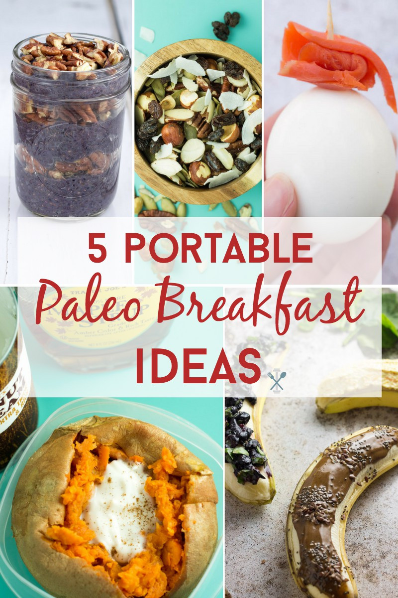 Healthy Portable Breakfast  5 Portable Paleo Breakfasts