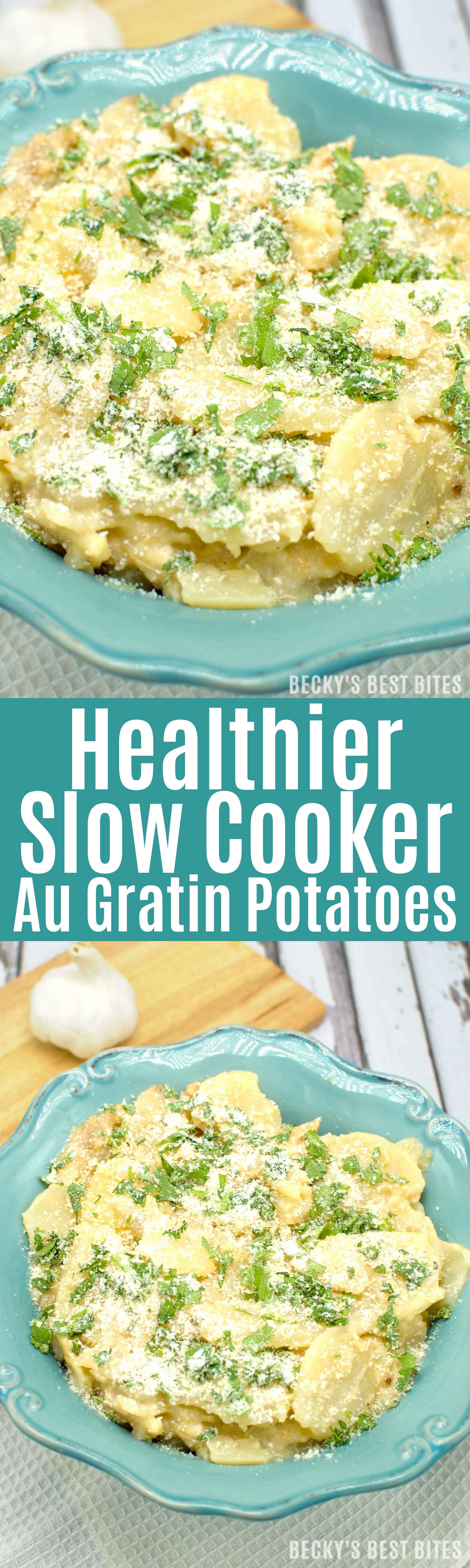 Healthy Potatoes Au Gratin  Healthier Slow Cooker Au Gratin Potatoes