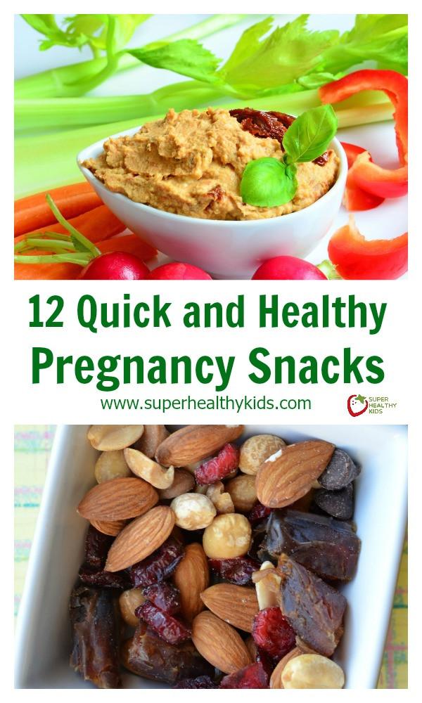 Healthy Pregnancy Snacks  12 Quick and Healthy Pregnancy Snacks