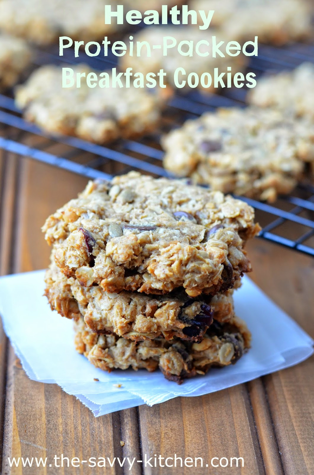 Healthy Protein Packed Breakfast  The Savvy Kitchen Healthy Protein Packed Breakfast Cookies