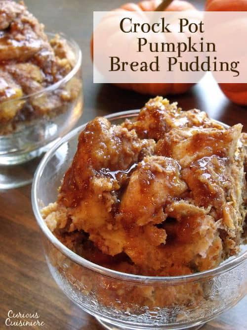 Healthy Pumpkin Bread Pudding  Pumpkin Bread Pudding Crock Pot • Curious Cuisiniere