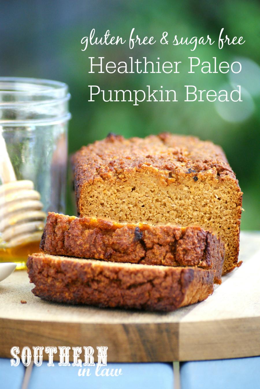 Healthy Pumpkin Bread With Applesauce  Southern In Law Recipe The Best Healthy Paleo Pumpkin Bread