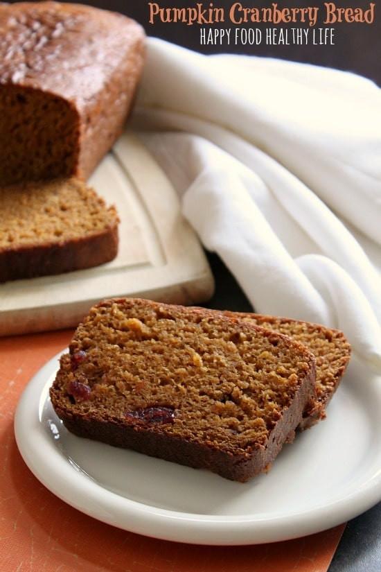 Healthy Pumpkin Cranberry Bread  Pumpkin Cranberry Bread Happy Food Healthy Life