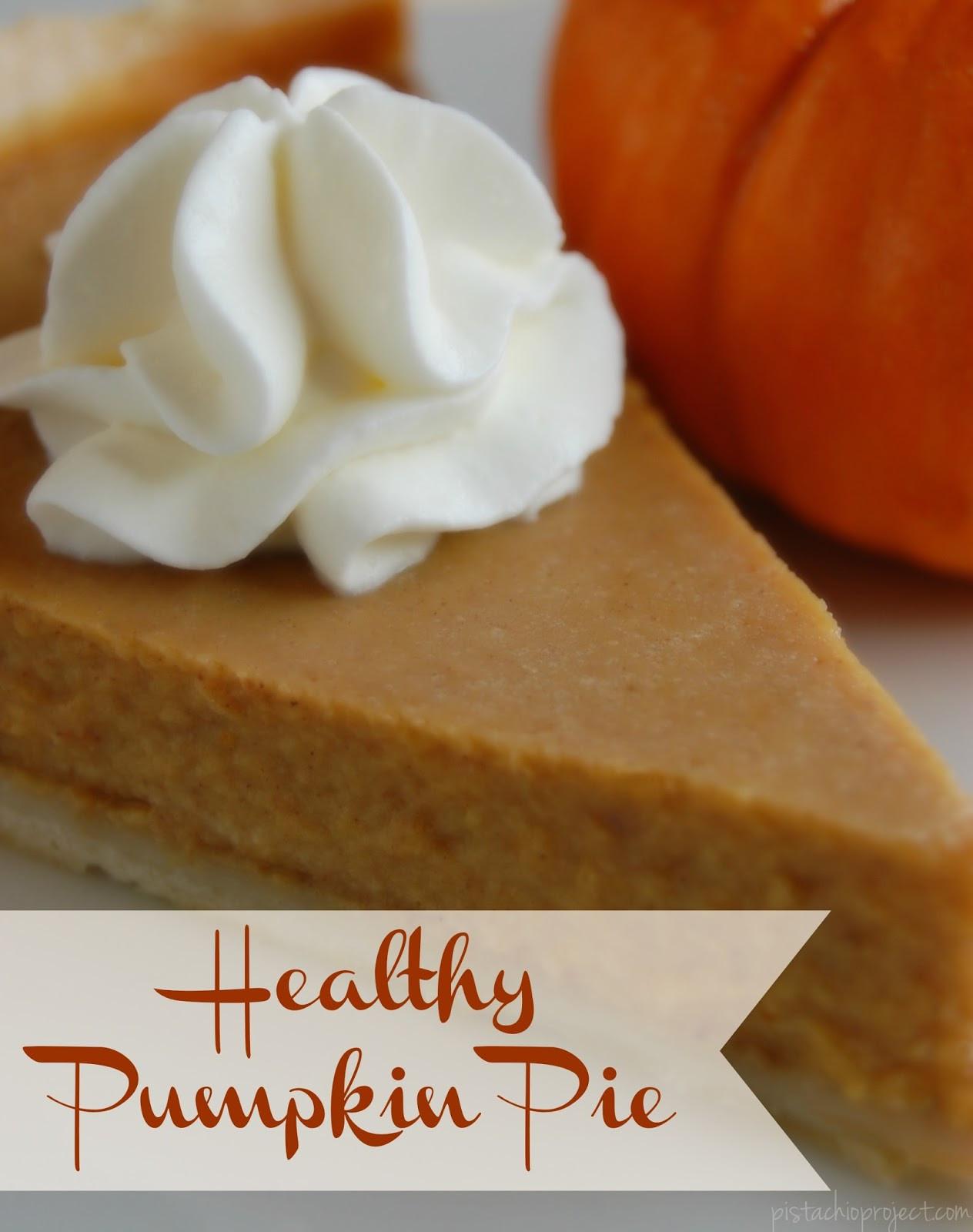 Healthy Pumpkin Pie  Healthy Pumpkin Pie The Pistachio Project