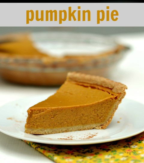 Healthy Pumpkin Pie Recipe From Scratch  A Real Food Thanksgiving Plan Live Simply