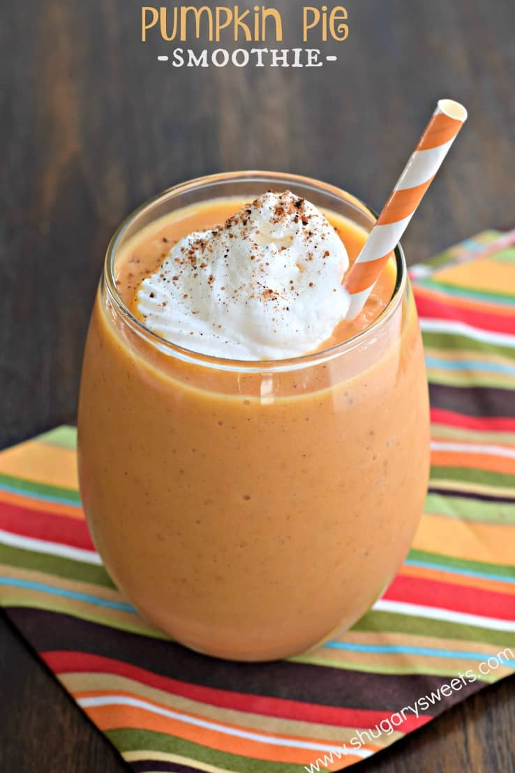 Healthy Pumpkin Pie Smoothie  Pumpkin Pie Smoothie Shugary Sweets