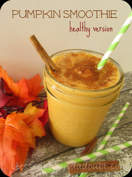 Healthy Pumpkin Recipes Easy  Healthy Pumpkin Smoothie Recipe Blessed Beyond A Doubt