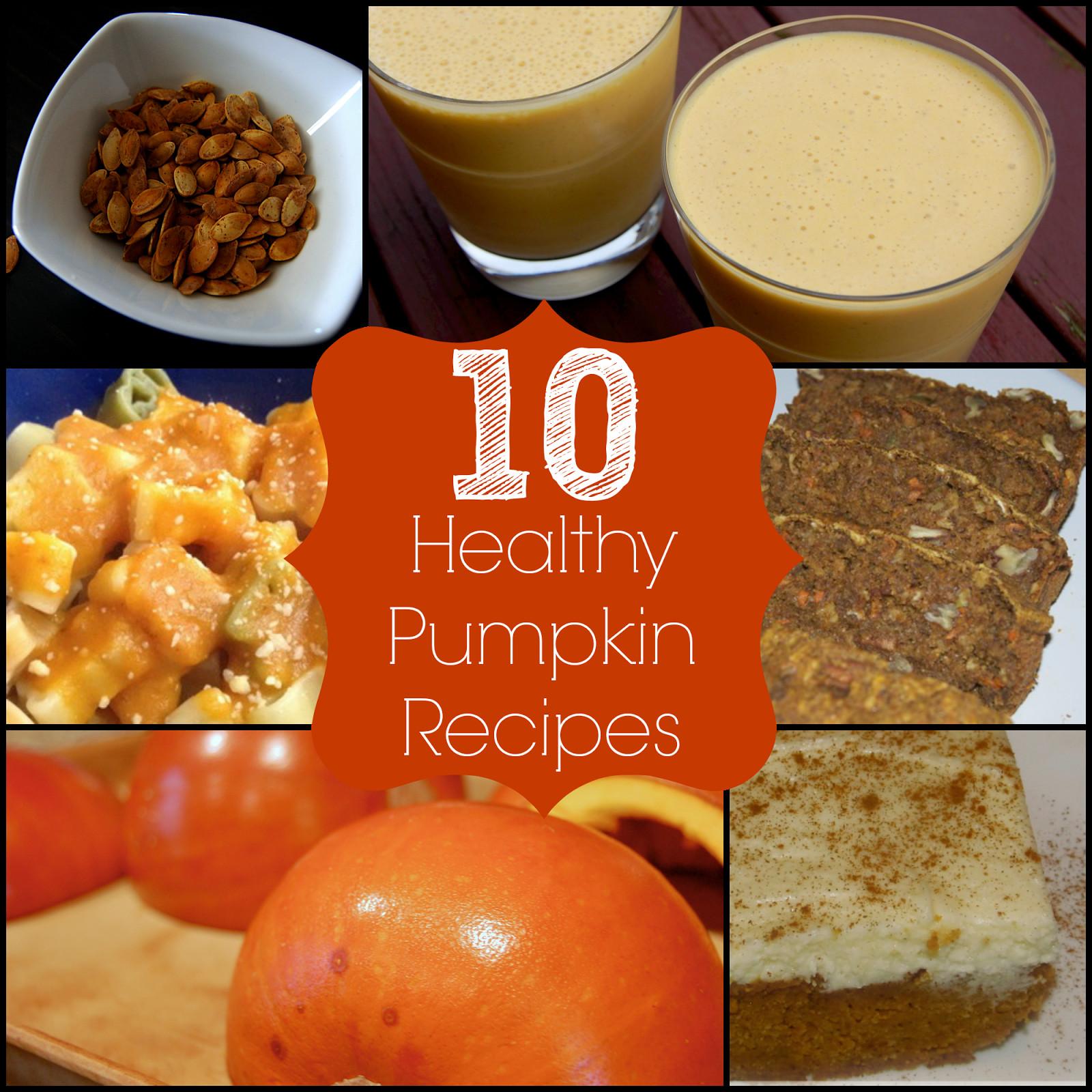 Healthy Pumpkin Recipes  10 Healthy Pumpkin Recipes The Pistachio Project