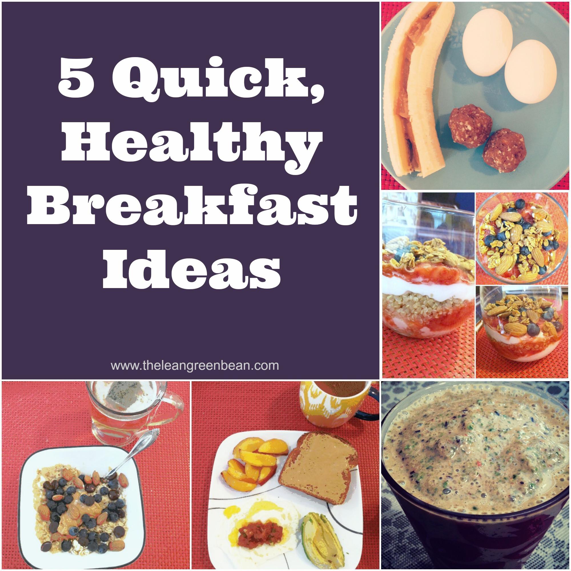 Healthy Quick Breakfast Ideas  5 Quick Healthy Breakfast Ideas from a Registered Dietitian