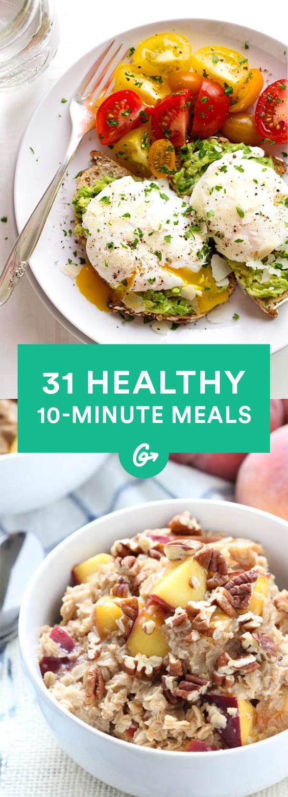 Healthy Quick Dinner  31 Healthy Meals You Can Make in 10 Minutes or Less