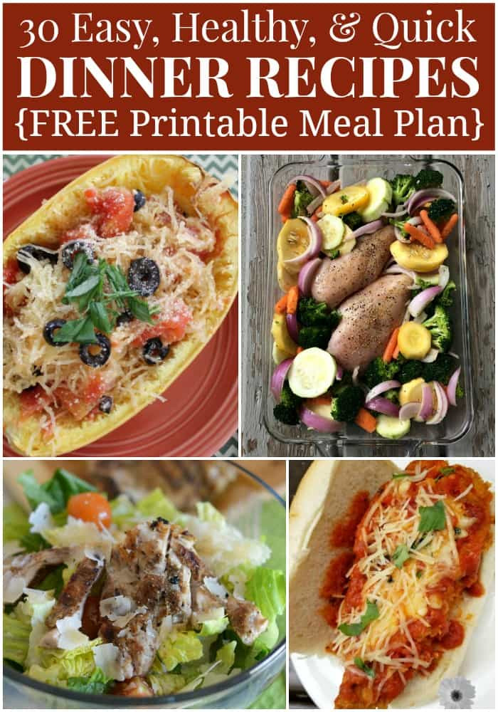 Healthy Quick Dinner Recipes  Healthy Dinner Menu Plan 30 Quick and Easy Recipes
