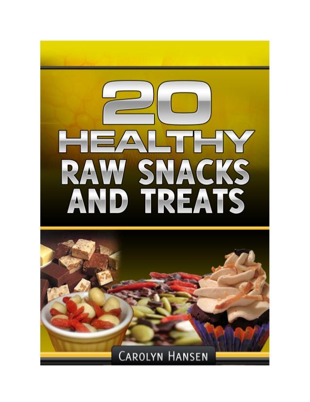 Healthy Raw Snacks  20 healthy raw snacks