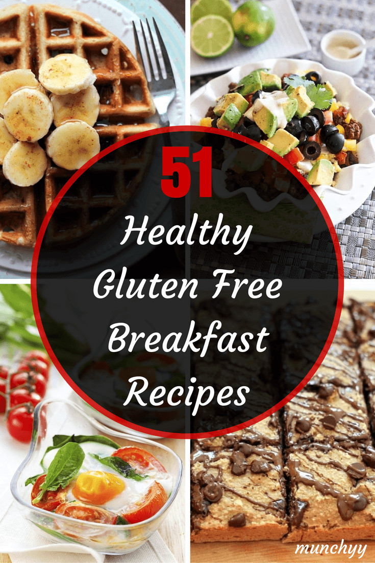 Healthy Recipes For Breakfast  51 Best Healthy Gluten Free Breakfast Recipes Munchyy