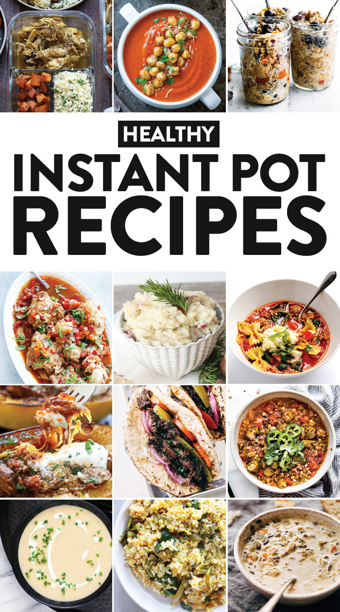 Healthy Recipes For Instant Pot  42 Healthy Instant Pot Recipes You Need in Your Life Fit