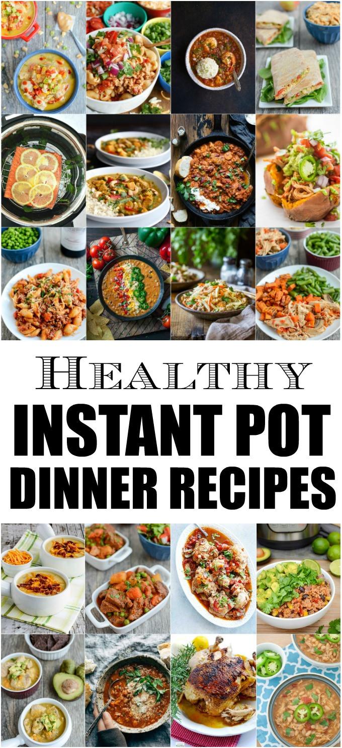 Healthy Recipes For Instant Pot  Healthy Instant Pot Dinner Recipes