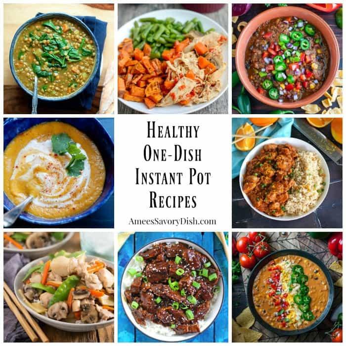Healthy Recipes For Instant Pot  Easy e Dish Healthy Instant Pot Recipes Amee s Savory Dish