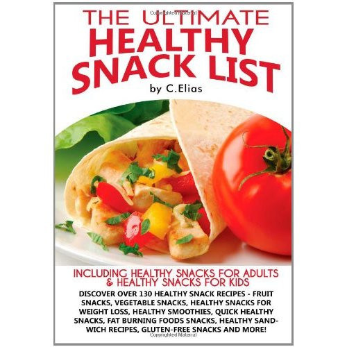 Healthy Recipes For Teenage Weight Loss  Healthy Snacks for Kids for Work for School for Weight