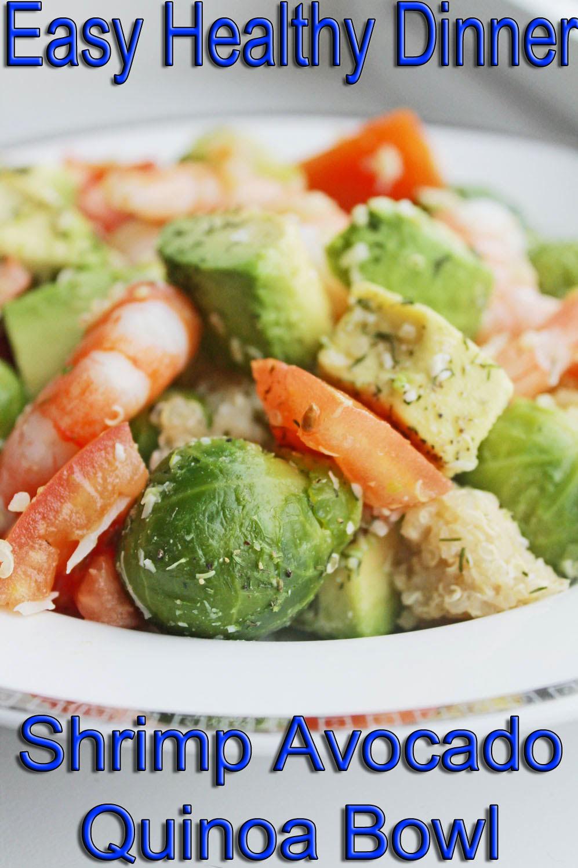Healthy Recipes For Two Weight Loss  Healthy Dinner Recipe Shrimp Avocado Quinoa Bowl