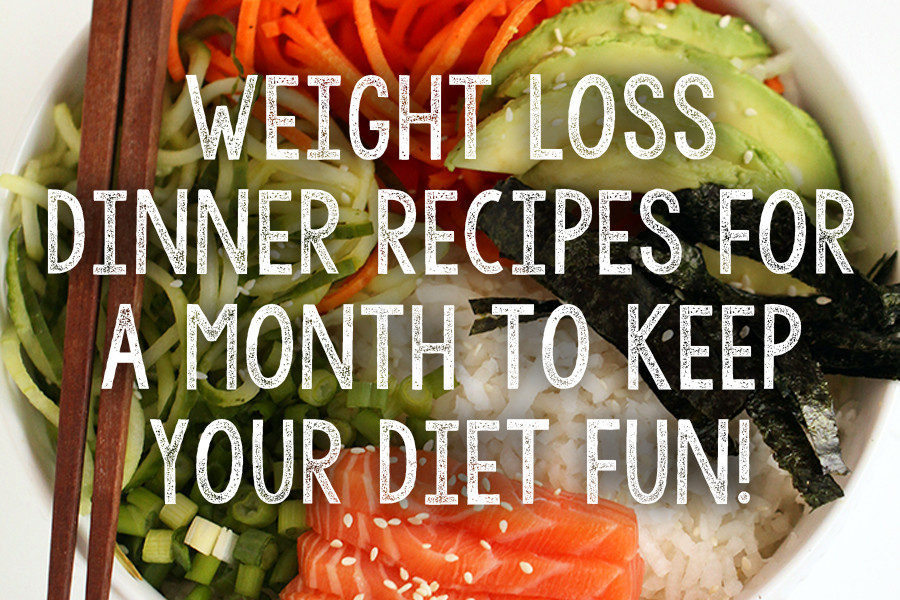 Healthy Recipes For Two Weight Loss  Healthy Weight Loss Dinner Recipes For A Month To Keep