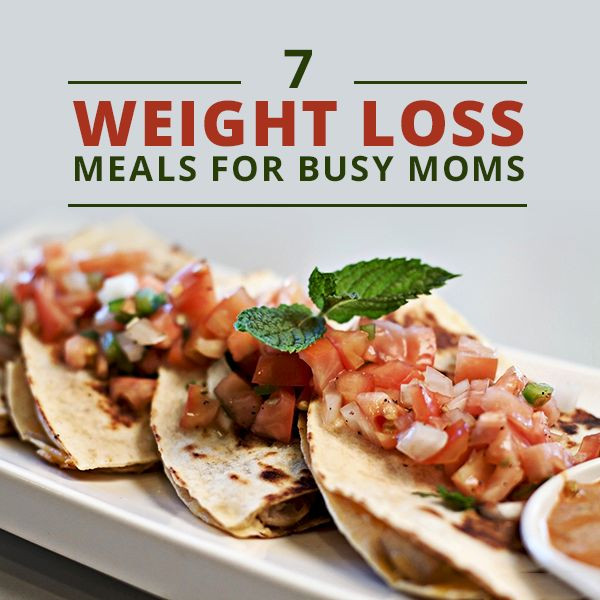 Healthy Recipes For Two Weight Loss  7 Weight Loss Meals for Busy Moms