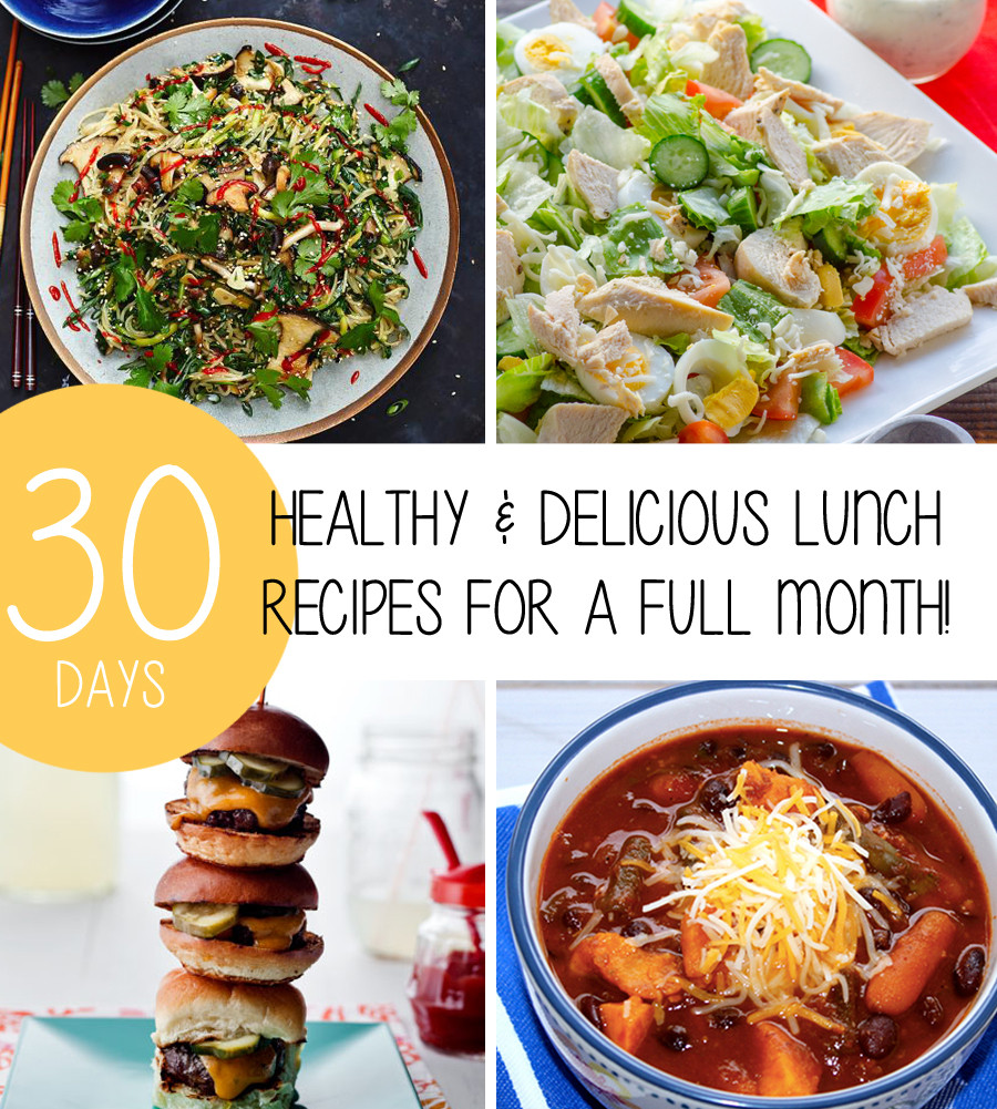 Healthy Recipes For Weight Loss  Healthy & Delicious Lunch Recipes For A Full Month