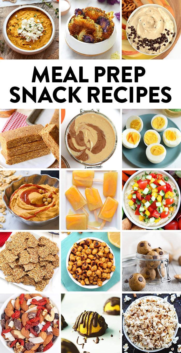 Healthy Recipes Snacks  Best Meal Prep Recipes SNACKS