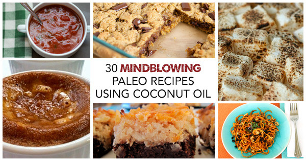 Healthy Recipes with Coconut Oil the Best Ideas for Coconut Oil Recipes 30 Amazingly Simple Healthy Paleo