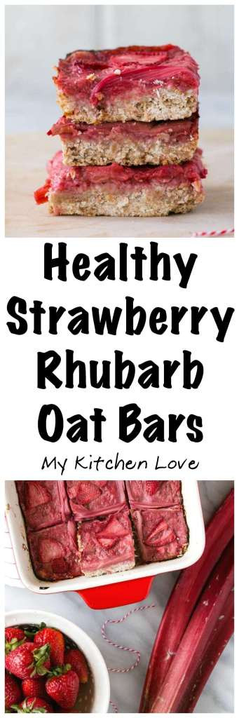 Healthy Rhubarb Desserts  Healthy Strawberry Rhubarb Oat Bars My Kitchen Love