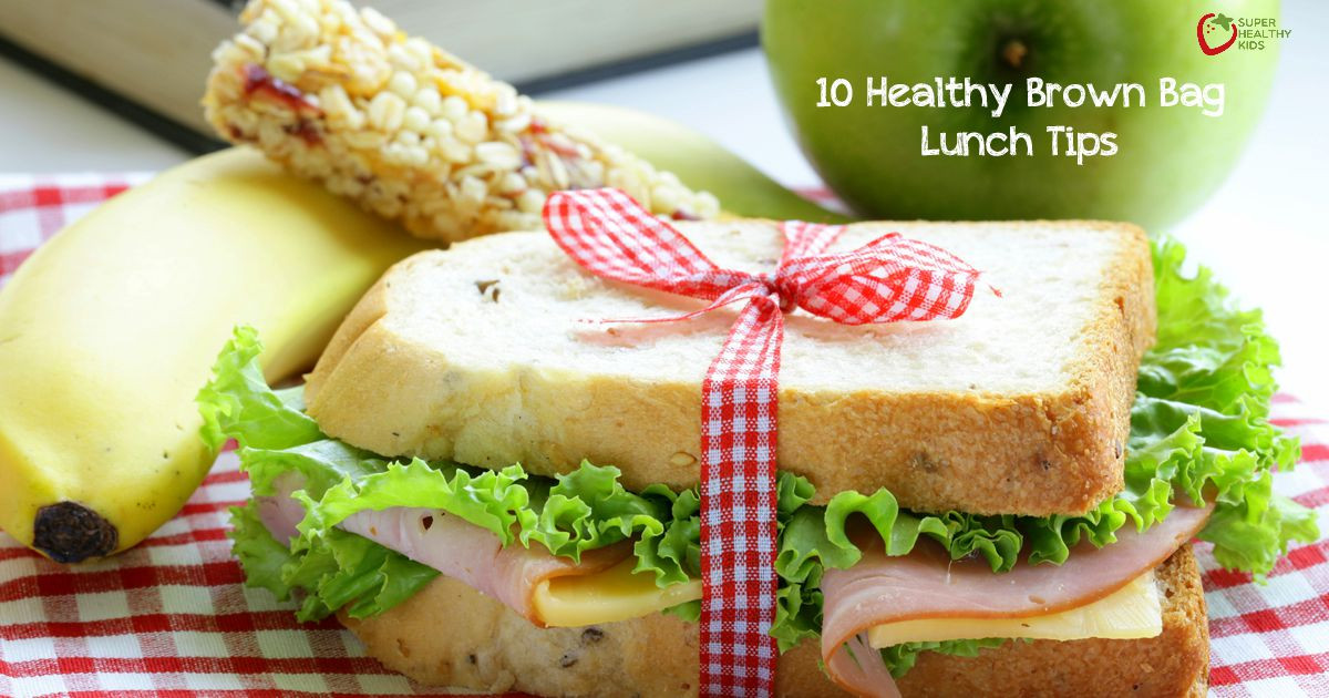 Healthy Sack Lunches  10 Healthy Brown Bag Lunch Tips