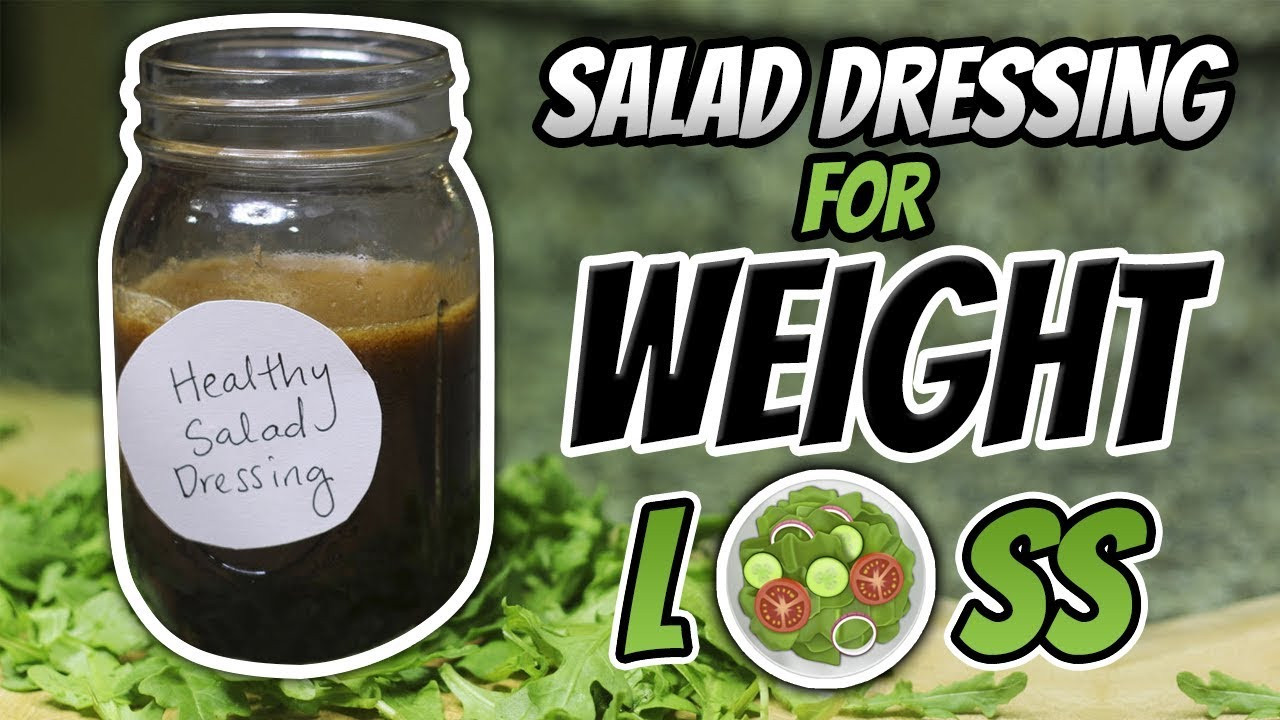 Healthy Salad Dressing Recipes Weight Loss  Healthy Salad Dressing Recipe for WEIGHT LOSS