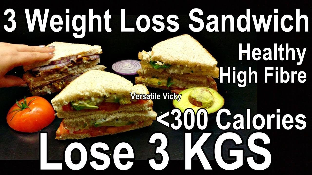 Healthy Sandwich Recipes For Weight Loss  3 Healthy Sandwich Recipes Lose 3 kgs In A Week