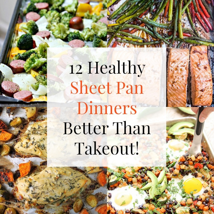 Healthy Sheet Pan Dinners  12 Healthy Sheet Pan Dinners That Are Better Than Takeout